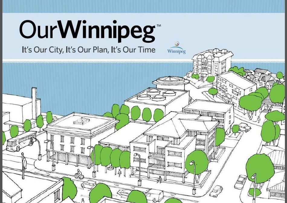 """Set Winnipeg's Vision for the Next 25 Years – Join the """"OurWinnipeg"""" Committee"""