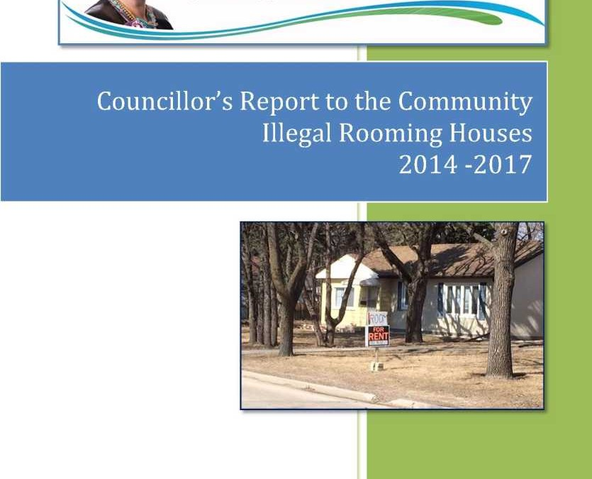 Councillor's Report to the Community – Illegal Rooming Houses